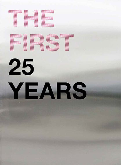 The First 25 Years